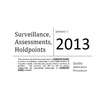 Surveillance/Assessments/Hold Points