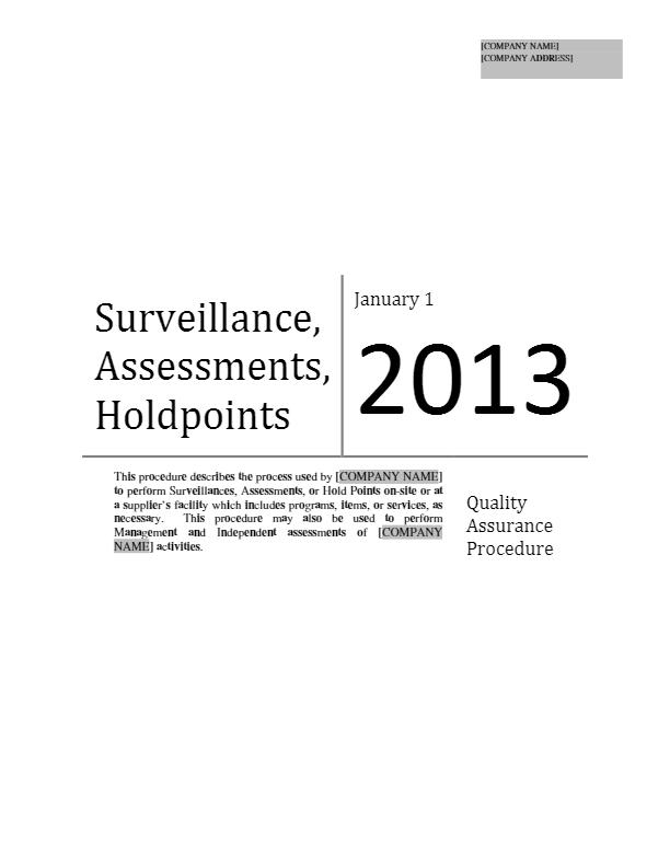 Surveillance/Assessments/Hold Points